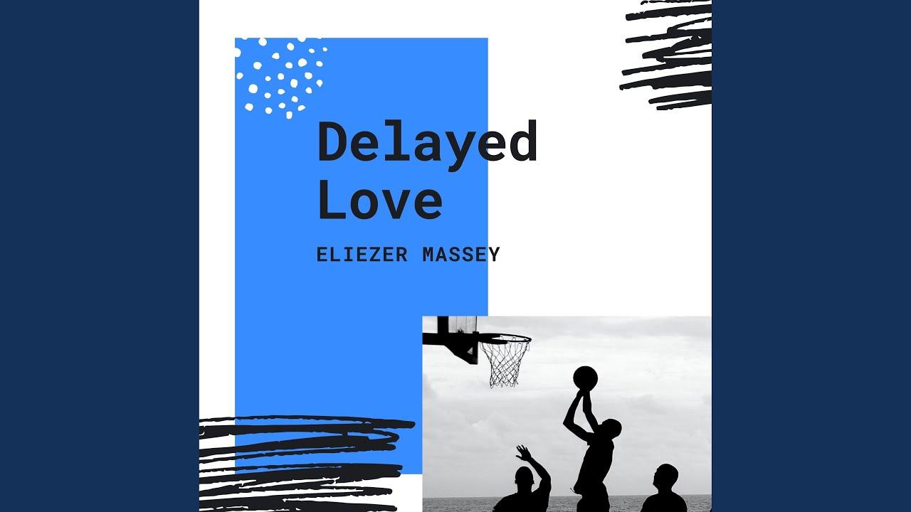 Download Delayed Love