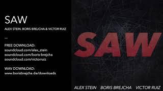SAW   Alex Stein, Boris Brejcha & Victor Ruiz Original Mix