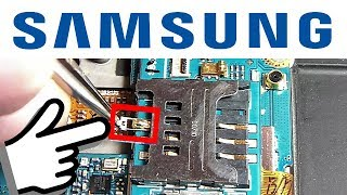 Samsung -  quick repair SIM slot  / Samsung - быстрый ремонт Сим слота
