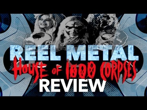 House of a Thousand Corpses review