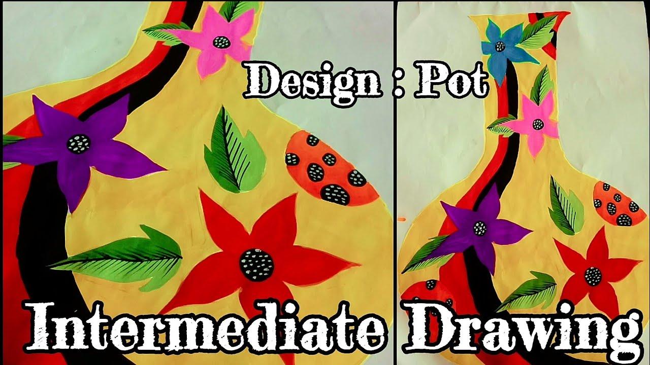 Intetmediate Design Drawing How To Make Pot Design Drawing Youtube