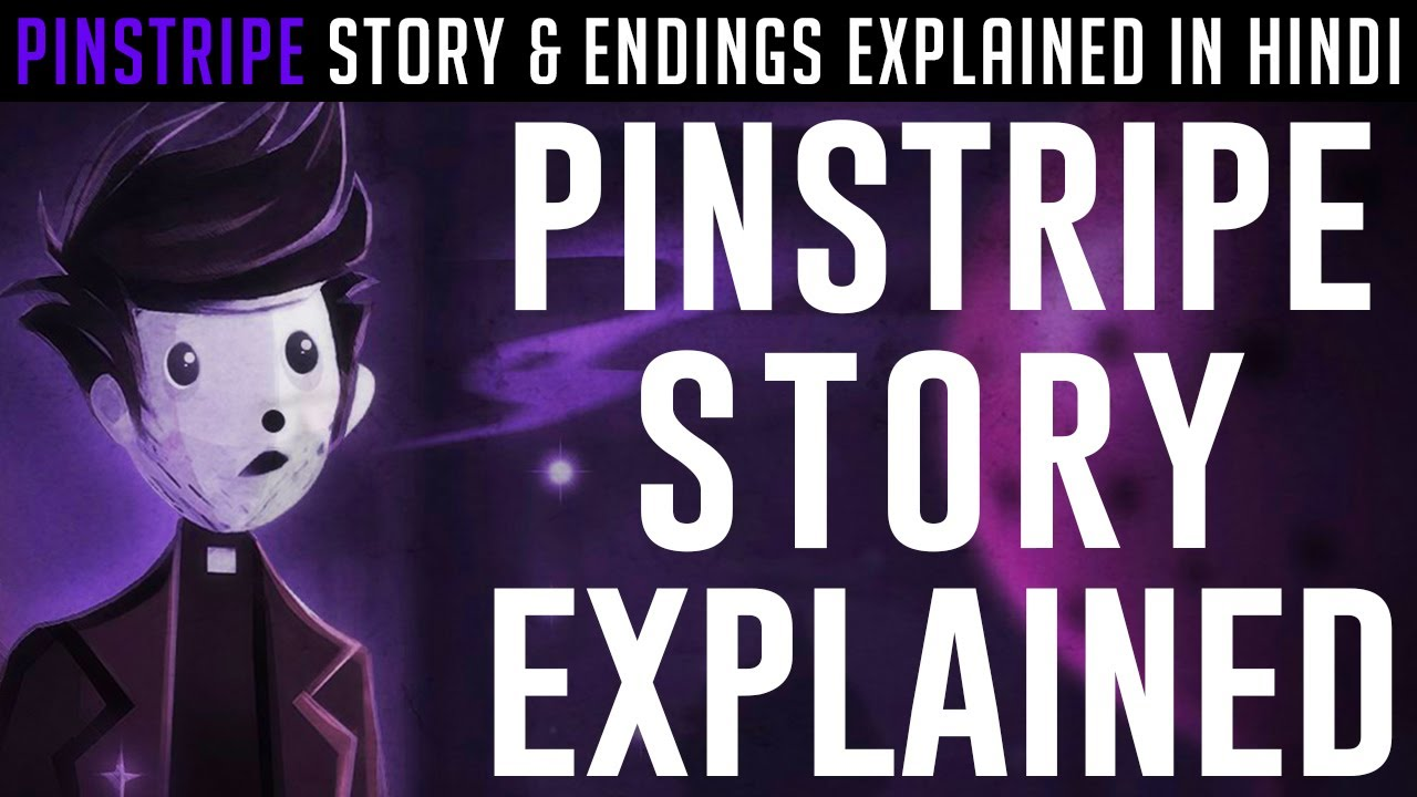 Download Pinstripe Story Explained In Hindi | All Ending Explained | Pinstripe Backstory