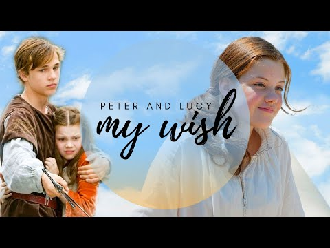 Peter and Lucy || My Wish