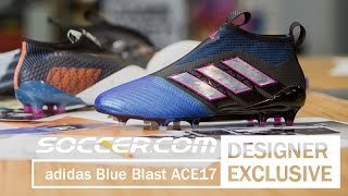 DESIGNER INTERVIEW: adidas Blue Blast ACE 17+ Purecontrol