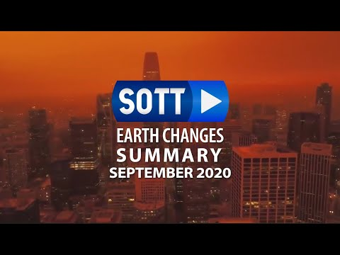 SOTT Earth Changes Summary - September 2020: Extreme Weather, Planetary Upheaval, Meteor Fireballs