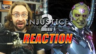 MAX REACTS: Braniac Reveal & Story Trailer (Injustice 2)