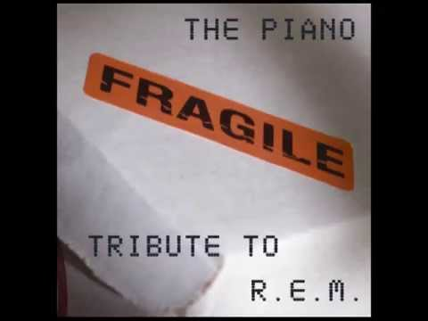 (Don't Go Back To) Rockville - Fragile: The Piano Tribute to R.E.M.