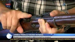 Armele Marelui Război: românii au plecat pe front cu sabia şi au încheiat luptele cu mitraliera