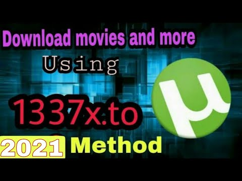 How To Download movies and other file using torrent website 1337x.to 2019 ||
