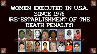 WOMEN EXECUTED SINCE 1976 (RE ESTABLISHMENT OF THE DEATH PENALTY)