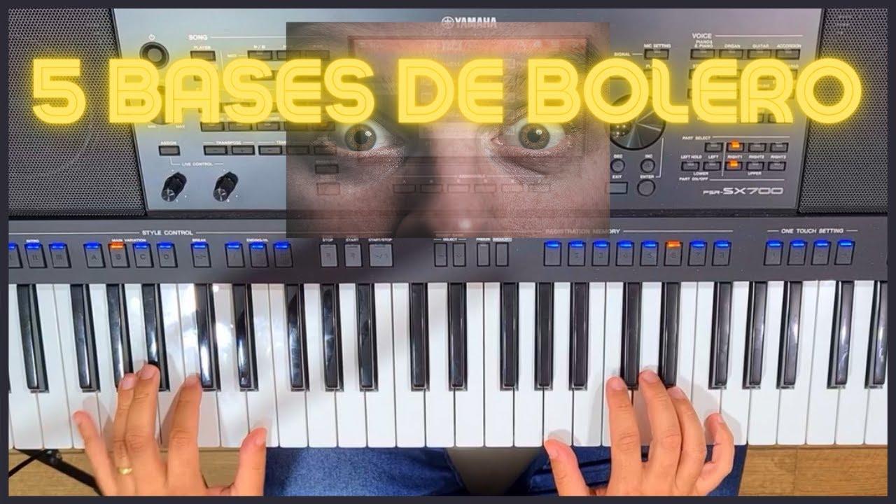 5 Bases/Levadas de Bolero no Teclado Arranjador  Como tocar bolero no teclado(tutorial) Brito Brazil