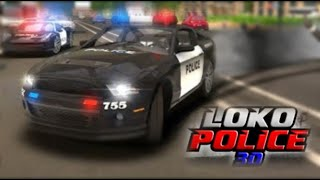 Loko Police 3d Simulator Android Gameplay Hd - Free Car Games To Play Now