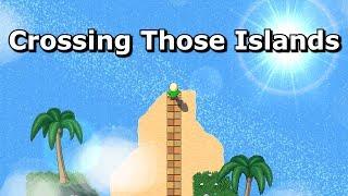 Crossing Those Islands
