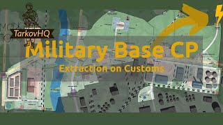 Military Base CP Extraction - Customs - Escape from Tarkov