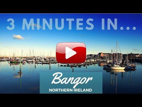 Three Minutes in Bangor, Northern Ireland
