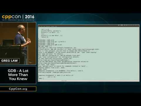 "CppCon 2016: Greg Law ""GDB - A Lot More Than You Knew"""