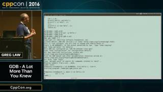 """CppCon 2016: Greg Law """"GDB - A Lot More Than You Knew"""""""