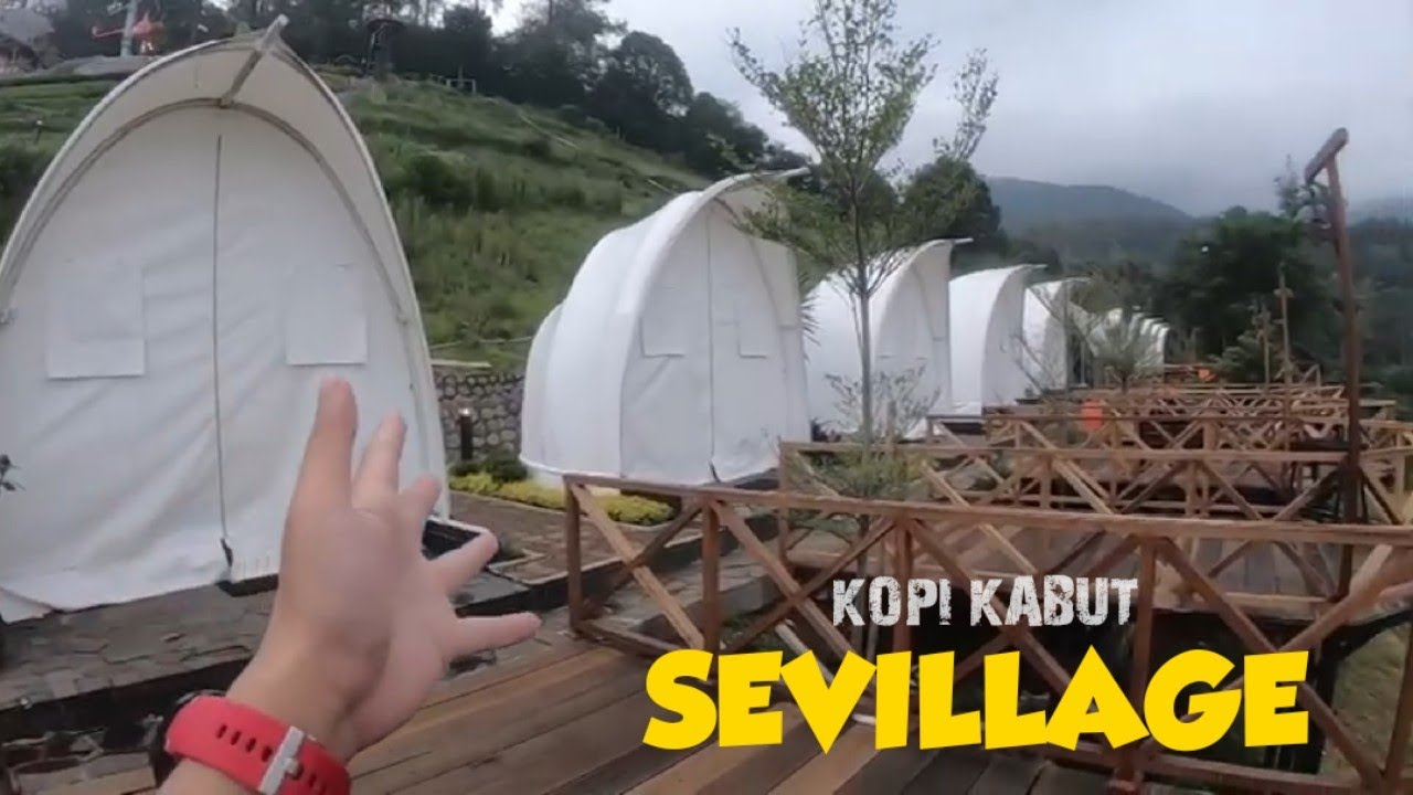 Sevillage Dan Kopi Kabut Full Review Tempat Wisata Alam Puncak Ciloto Cianjur Bogor Youtube