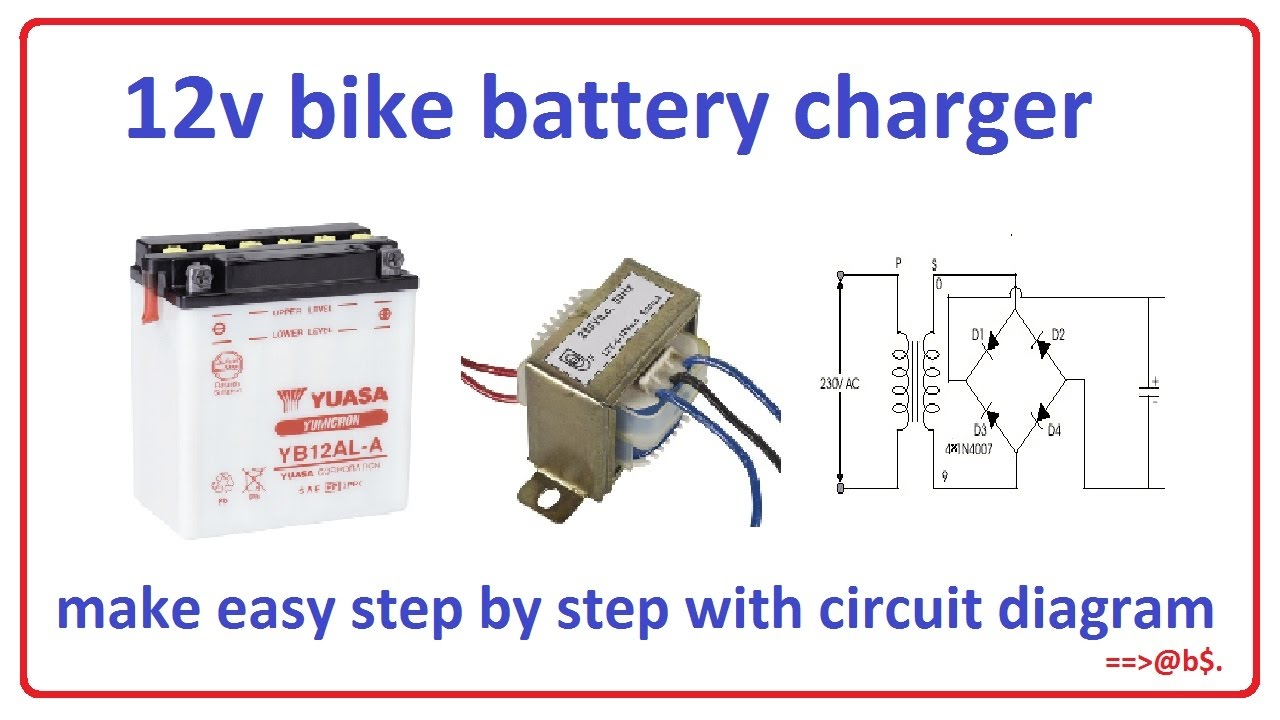 how to make 12v bike battery charger easy step by step with rh youtube com circuit diagram of 12 volt battery charger schematic diagram car battery charger