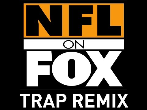 NFl on Fox Trap Remix Ringtone