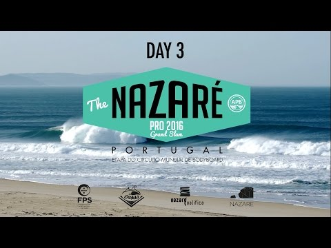 Nazaré Pro 2016 | Highlights - DAY 3