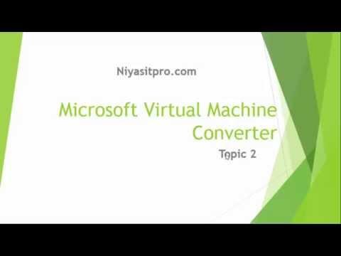 Microsoft Virtual Machine Converter 3.0 | P2V | TOPIC 2