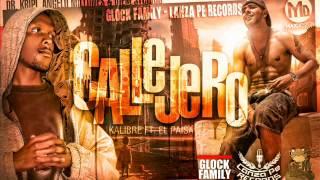 Callejero - El Paisa & Kalibre (Prod. By Angelo Millones , Dr. Krypi & Dien Studios)