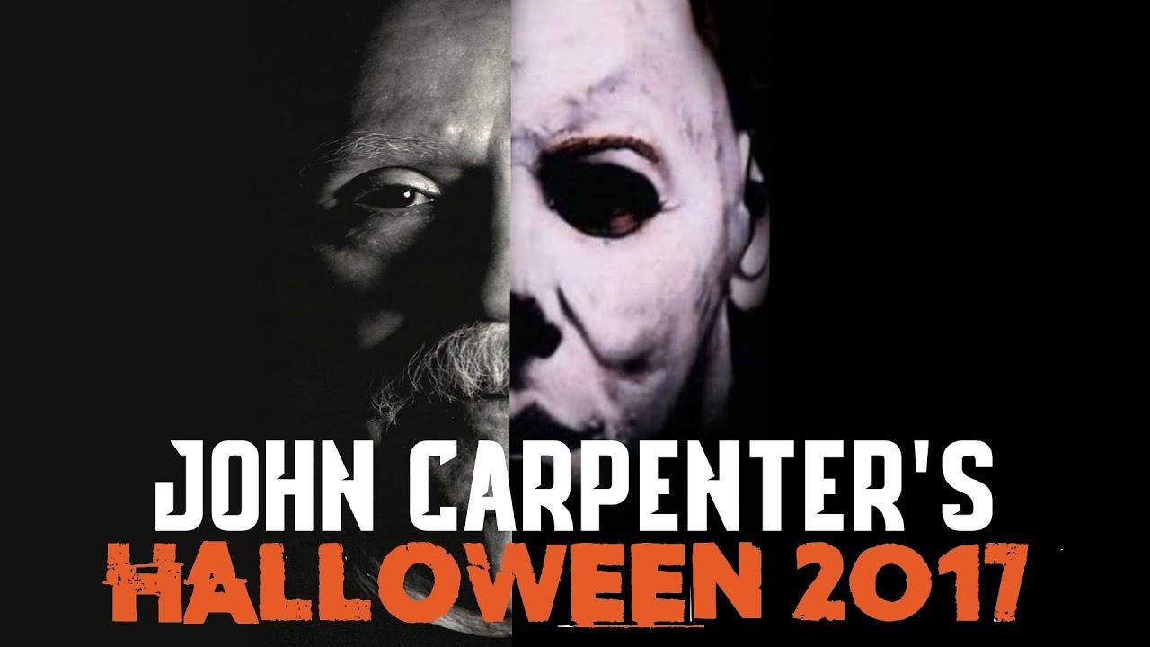 John Carpenter Returning to the HALLOWEEN Series (HALLOWEEN 2017 ...