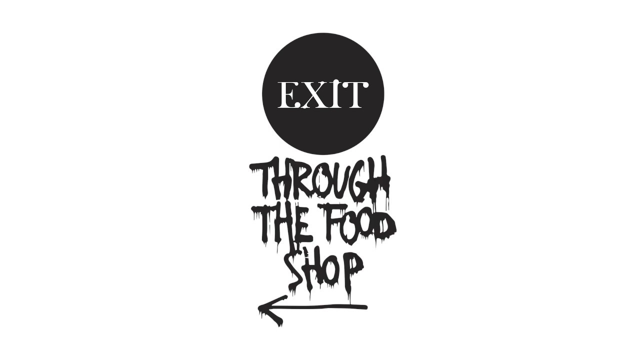 Exit through the food shop