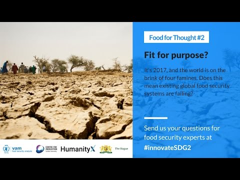 VAM Global Meeting 2017 - March 8: Are food security systems fit for purpose?