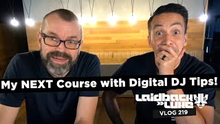 My NEXT Course with Digital DJ Tips!
