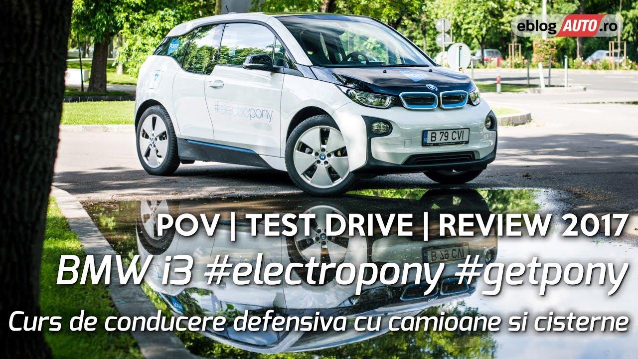 BMW i3 #electropony si Curs de conducere cu camioane si cisterne 2017 | TEST DRIVE eblogAUTO