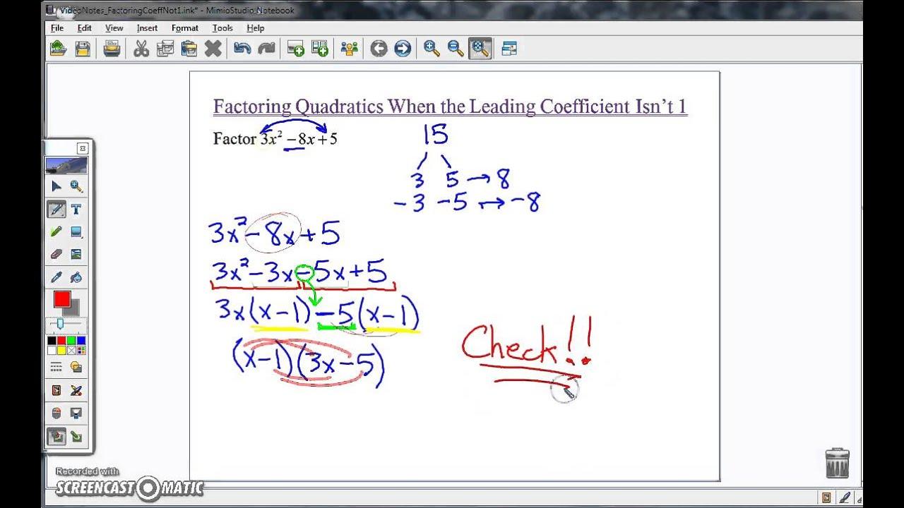 Factoring Quadratics When The Leading Coefficient Isn't 1