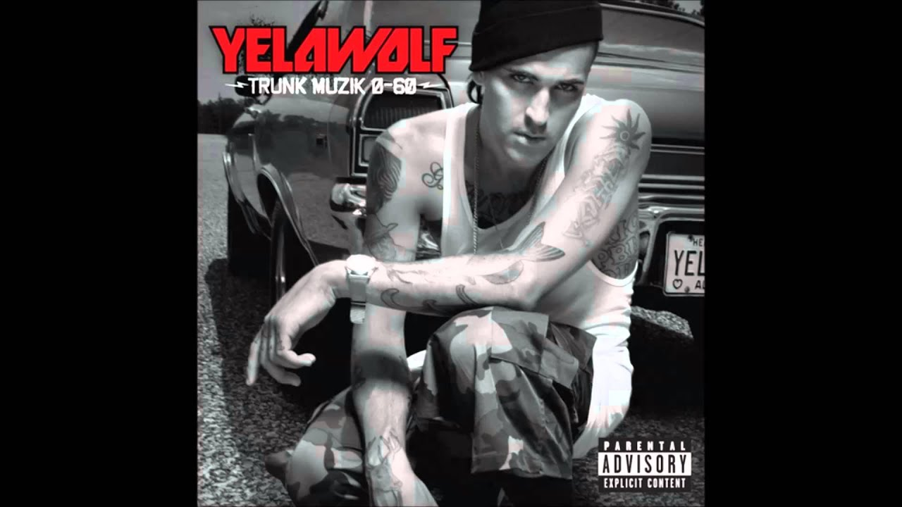 yelawolf dont make me pop the trunk mp3