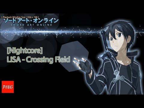 [Nightcore] LiSA - Crossing Field with lyrics