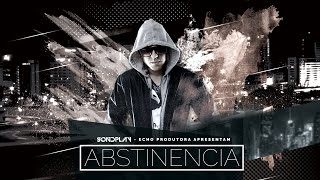 ABSTINÊNCIA - SONDPLAY (Official Music)