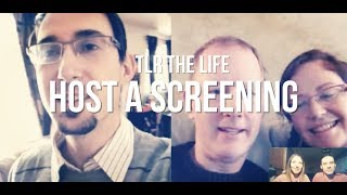 TLR The Life - Host a Screening