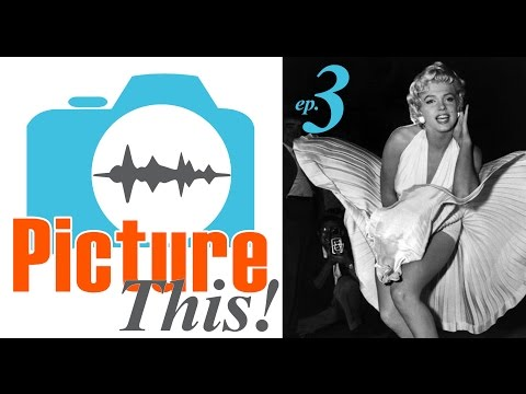 PICTURE THIS: Stories Behind Famous Photos
