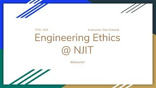 Welcome To Engineering Ethics!