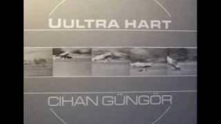 Cihan Güngör - Uultra Hart (Uultra Hart Mix)