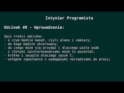 Odcinek #0 - Kilka Słów Na Początek, Czyli Przepis Na Użycie Języka C W Zastosowaniu Inżynierskim.