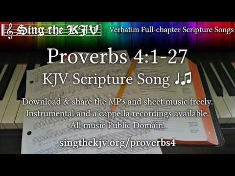 Proverbs 4:1-27 ♩♫ KJV Scripture Song, Full Chapter - YouTube
