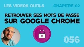 Comment retrouver ses mots de passe sur Google Chrome