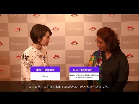 WAW!2017 Interview with Minister Susi Pudjiastuti, Republic of Indonesia