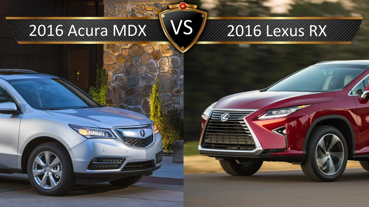 2016 Lexus RX vs Acura MDX By the Numbers