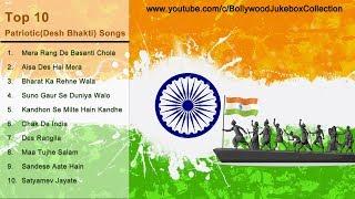 Top 10 Patriotic Songs 2018(Desh Bhakti Songs) | Audio Juke Box