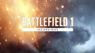 Battlefield 1: How to Download Incursions on Xbox & PS4 + Important Information!!