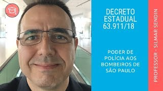 Poder de Polícia aos Bombeiros de São Paulo