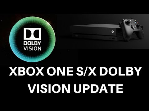 Xbox One X And S Dolby Vision Update