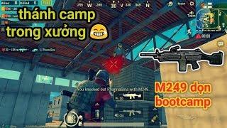 PUBG Mobile - Cầm M249 Lao Vào Bootcamp Càn Quét Vòng Vây | Gặp Thánh Camp Trong Xưởng :))